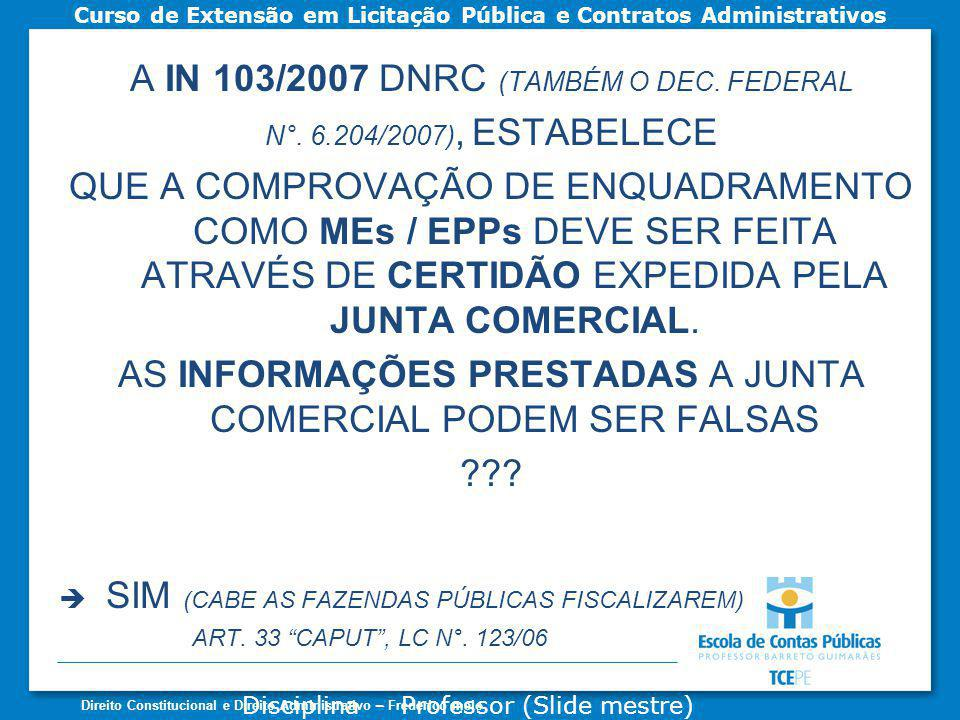 A IN 103/2007 DNRC (TAMBÉM O DEC. FEDERAL