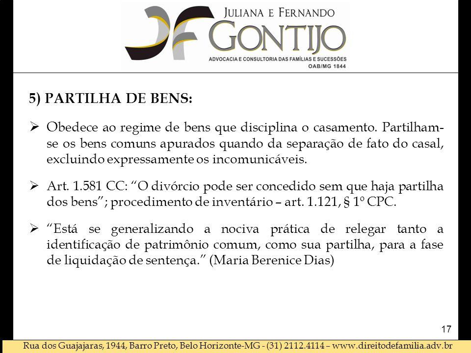 5) PARTILHA DE BENS: