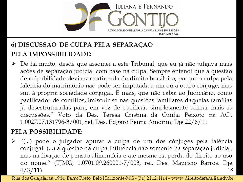 6) DISCUSSÃO DE CULPA PELA SEPARAÇÃO PELA IMPOSSIBILIDADE: