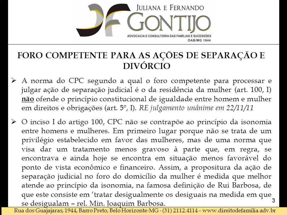 FORO COMPETENTE PARA AS AÇÕES DE SEPARAÇÃO E DIVÓRCIO