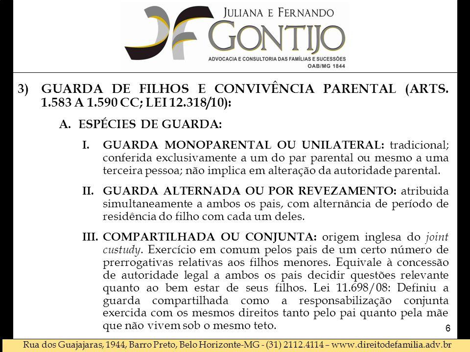 GUARDA DE FILHOS E CONVIVÊNCIA PARENTAL (ARTS. 1. 583 A 1