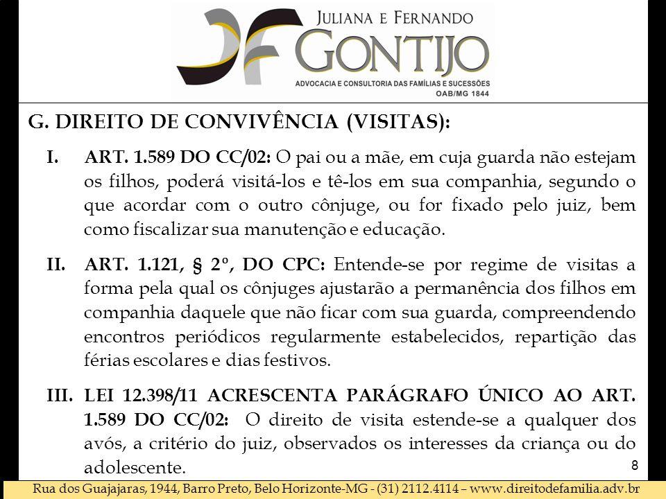 G. DIREITO DE CONVIVÊNCIA (VISITAS):