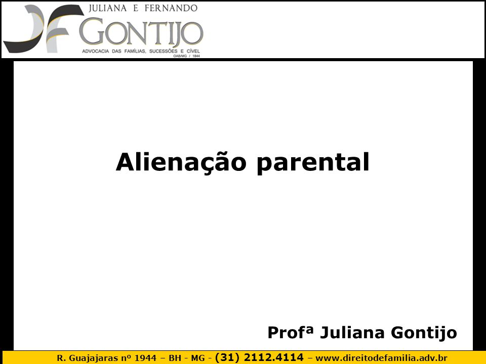 Alienação parental Profª Juliana Gontijo