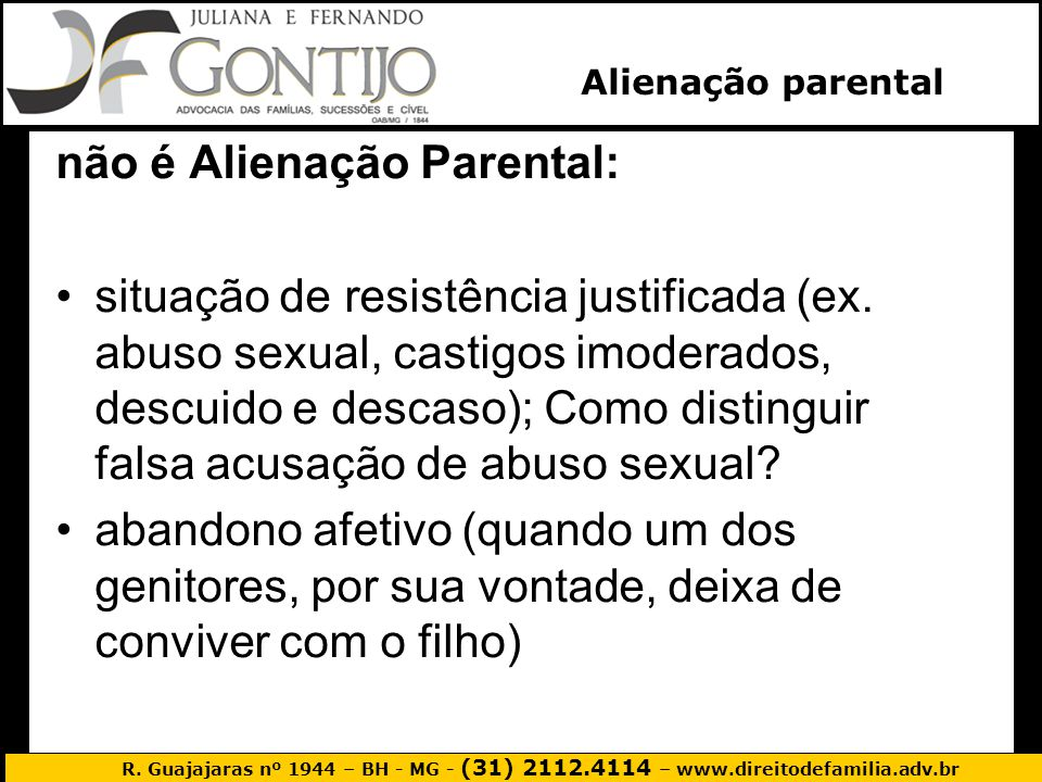não é Alienação Parental: