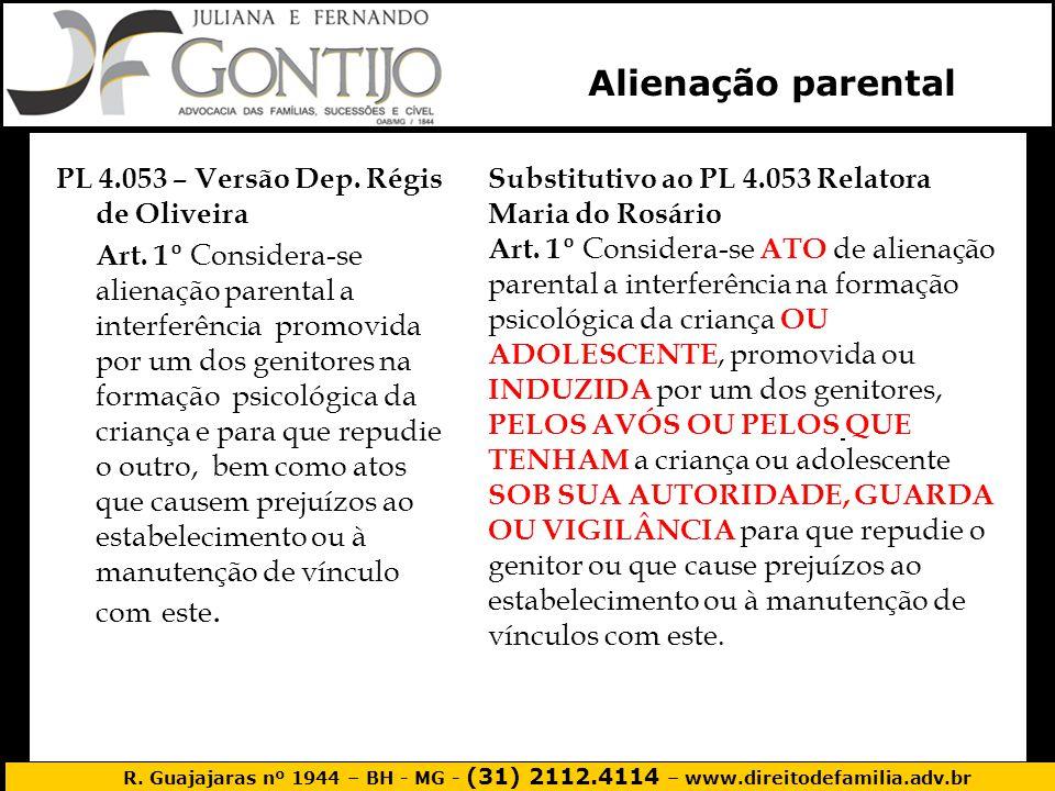 Alienação parental PL 4.053 – Versão Dep. Régis de Oliveira