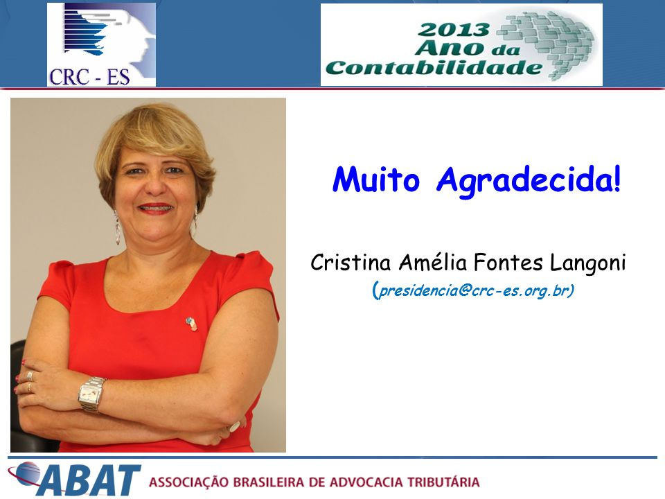 Cristina Amélia Fontes Langoni (presidencia@crc-es.org.br)