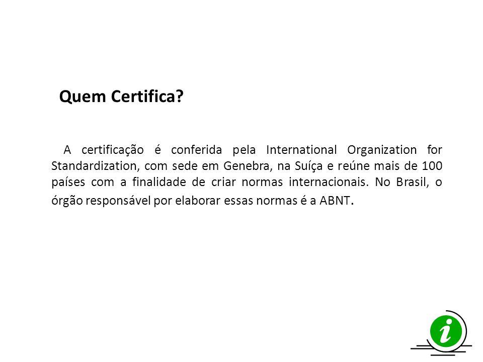 Quem Certifica
