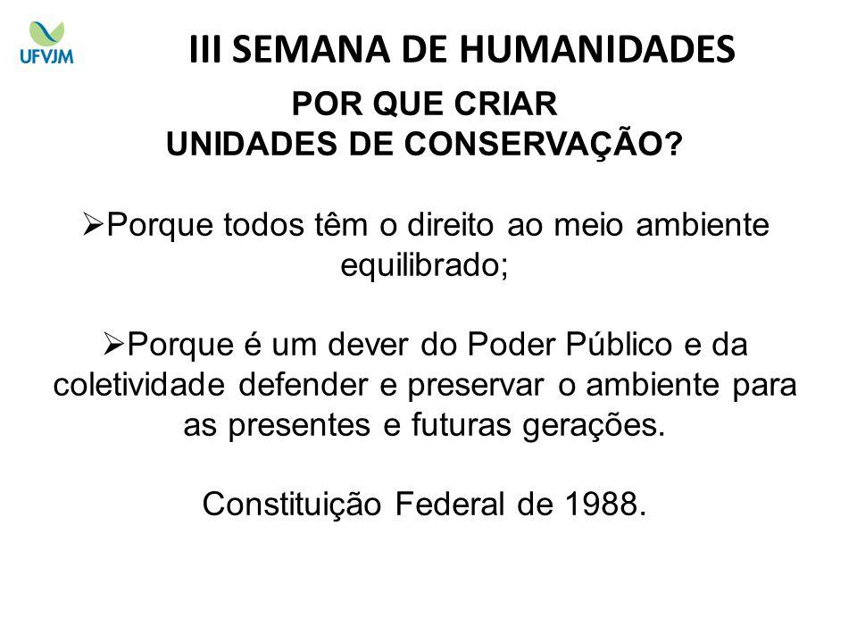 III SEMANA DE HUMANIDADES UNIDADES DE CONSERVAÇÃO