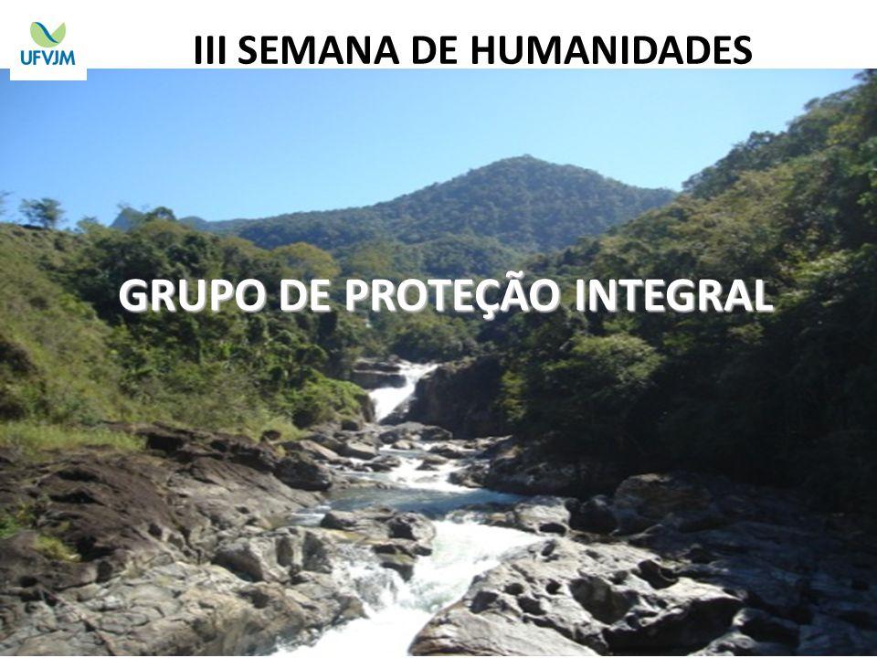 III SEMANA DE HUMANIDADES GRUPO DE PROTEÇÃO INTEGRAL
