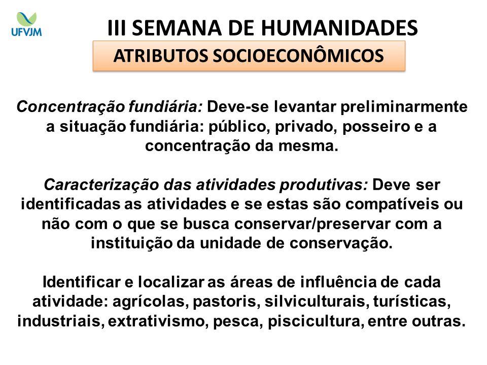 III SEMANA DE HUMANIDADES ATRIBUTOS SOCIOECONÔMICOS