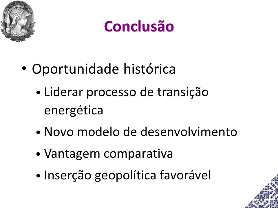 Conclusão Oportunidade histórica