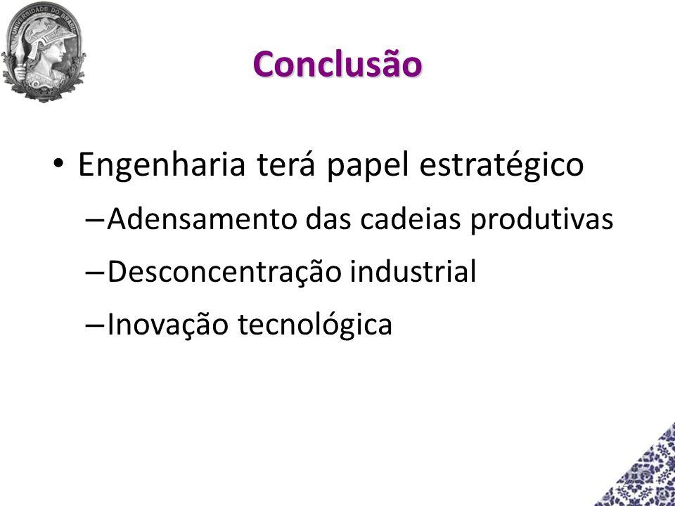 Conclusão Engenharia terá papel estratégico