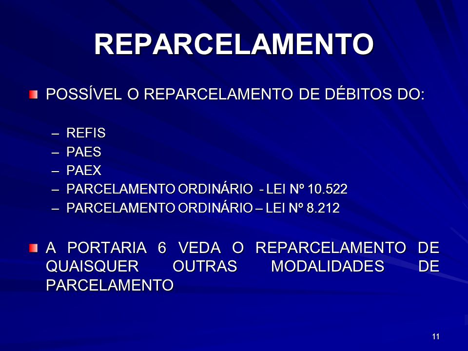 REPARCELAMENTO POSSÍVEL O REPARCELAMENTO DE DÉBITOS DO: