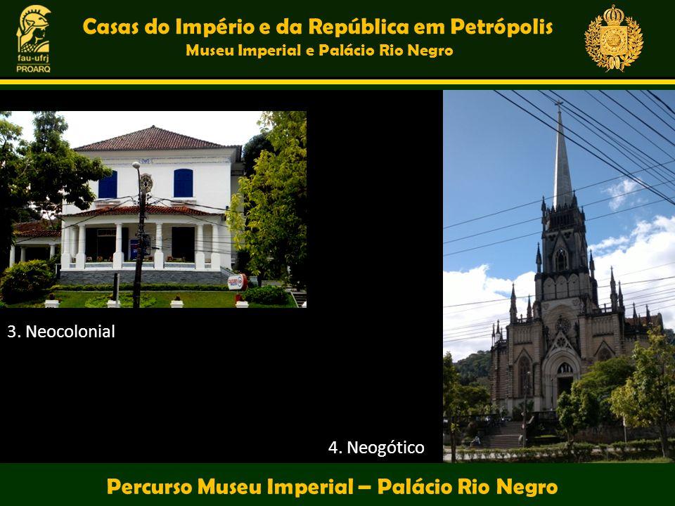 Casas do Império e da República em Petrópolis
