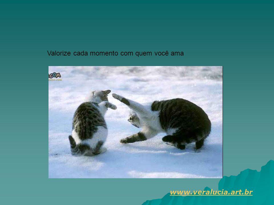 Valorize cada momento com quem você ama