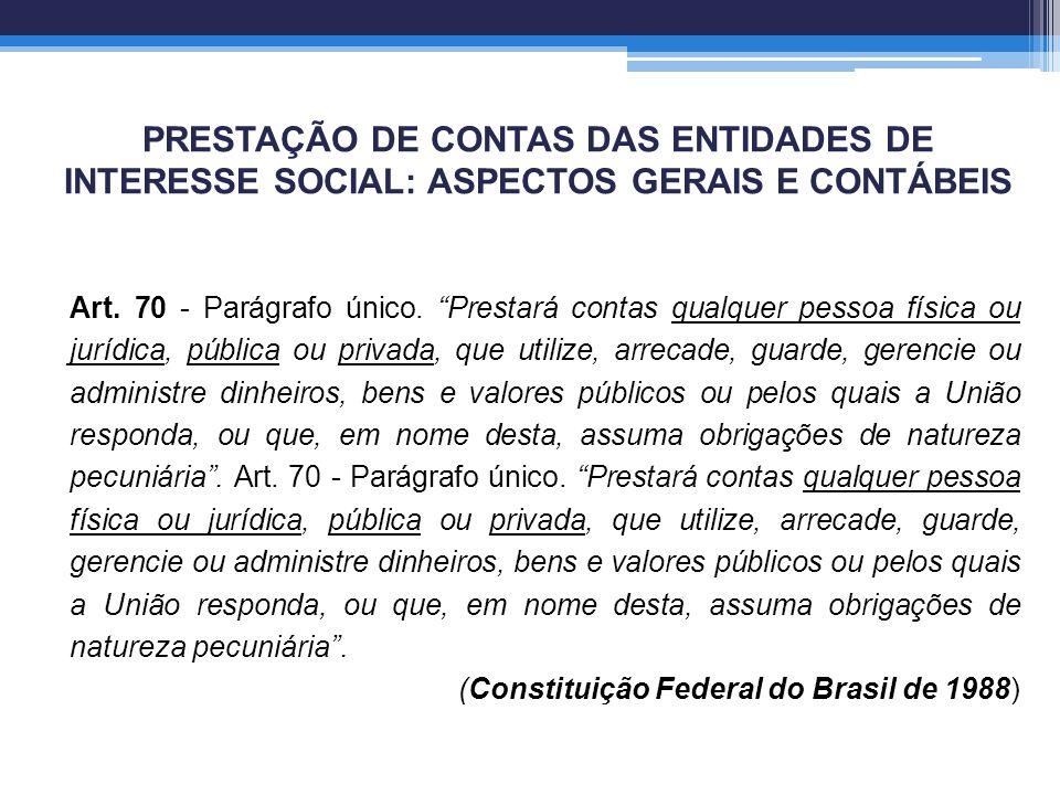 PRESTAÇÃO DE CONTAS DAS ENTIDADES DE INTERESSE SOCIAL: ASPECTOS GERAIS E CONTÁBEIS