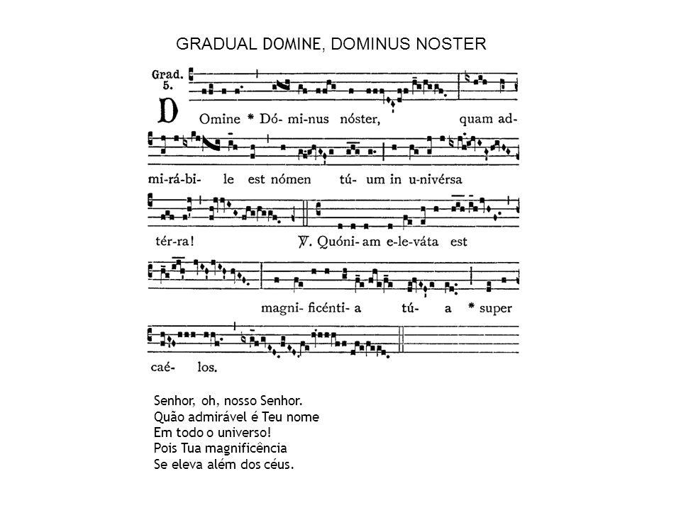 GRADUAL DOMINE, DOMINUS NOSTER