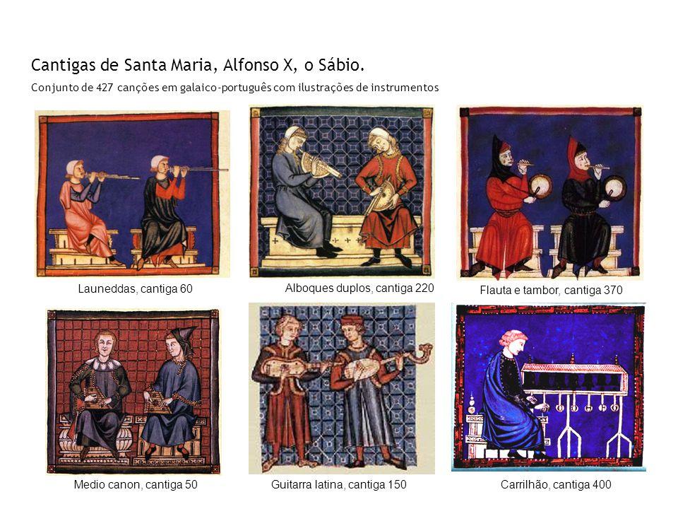 Cantigas de Santa Maria, Alfonso X, o Sábio.