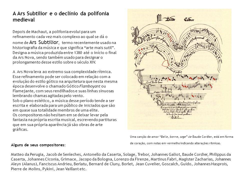 A Ars Subtilior e o declínio da polifonia medieval