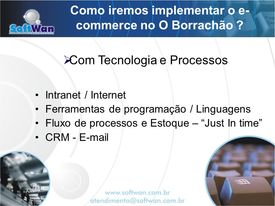 Como iremos implementar o e-commerce no O Borrachão