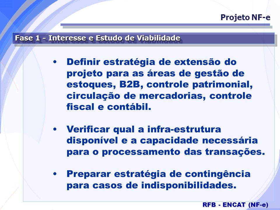 Preparar estratégia de contingência para casos de indisponibilidades.