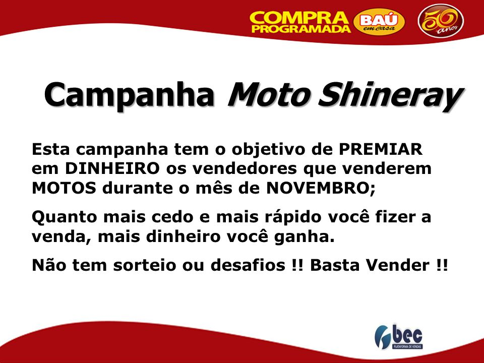 Campanha Moto Shineray