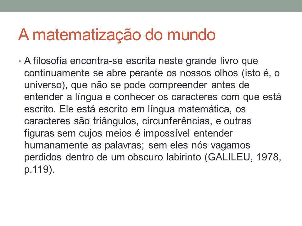 A matematização do mundo