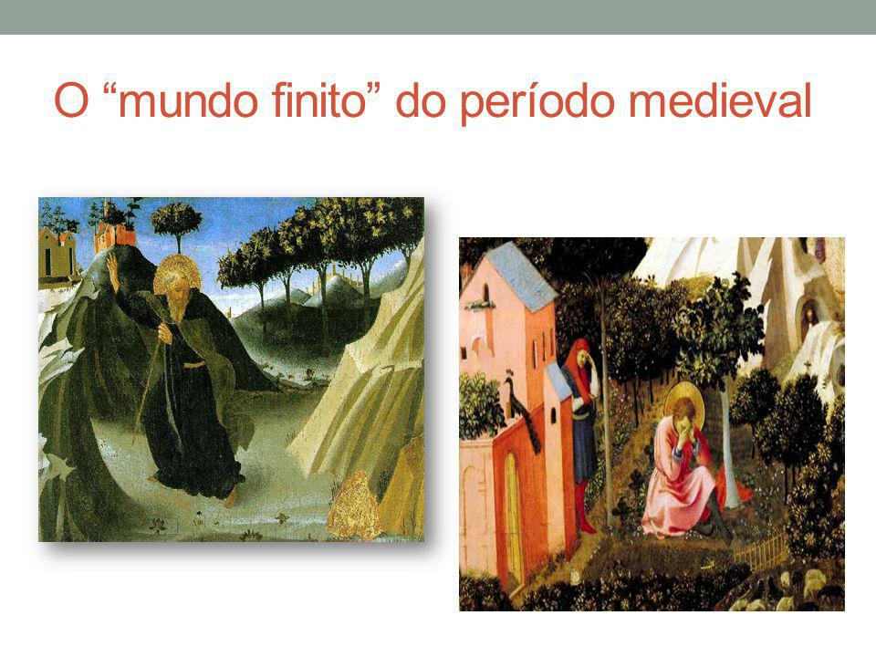 O mundo finito do período medieval