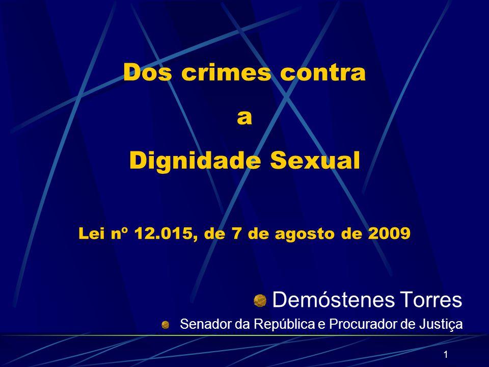 Dos crimes contra a Dignidade Sexual Lei nº 12