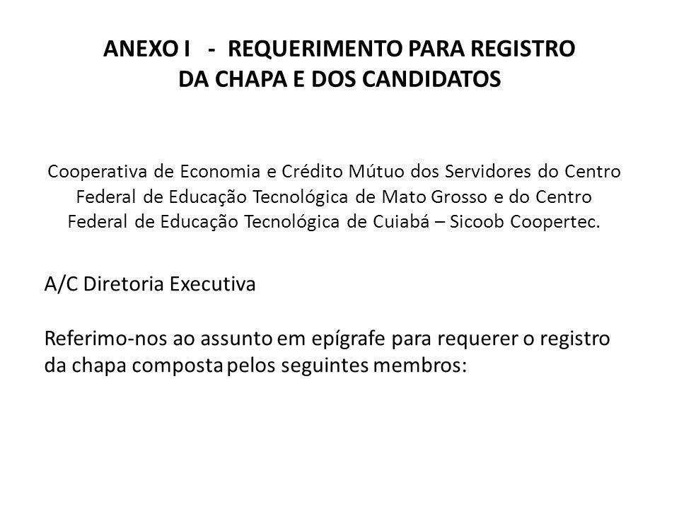 ANEXO I - REQUERIMENTO PARA REGISTRO DA CHAPA E DOS CANDIDATOS