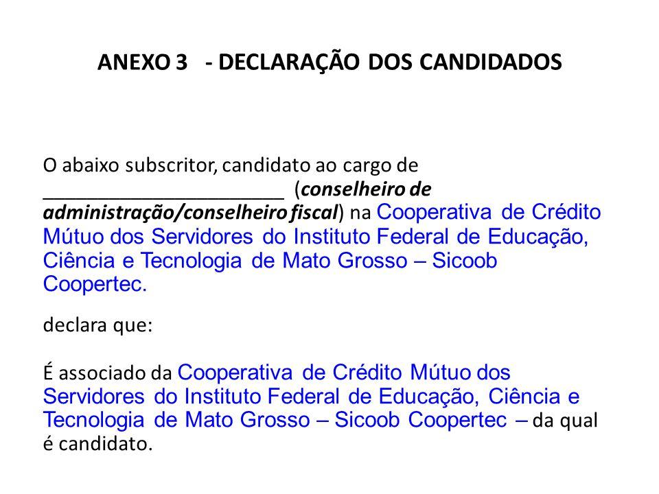 ANEXO 3 - DECLARAÇÃO DOS CANDIDADOS