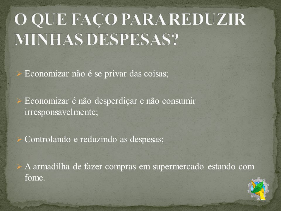 O QUE FAÇO PARA REDUZIR MINHAS DESPESAS