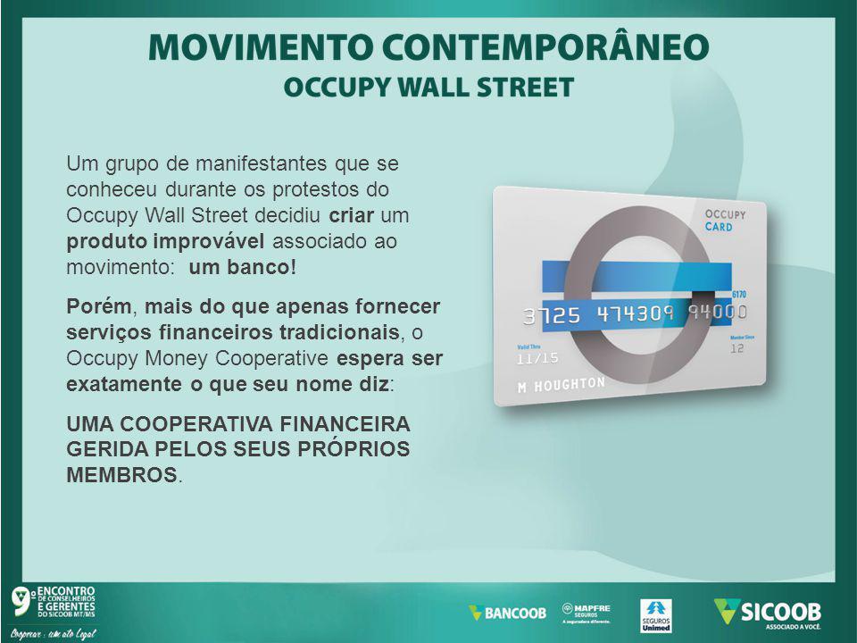 Um grupo de manifestantes que se conheceu durante os protestos do Occupy Wall Street decidiu criar um produto improvável associado ao movimento: um banco!