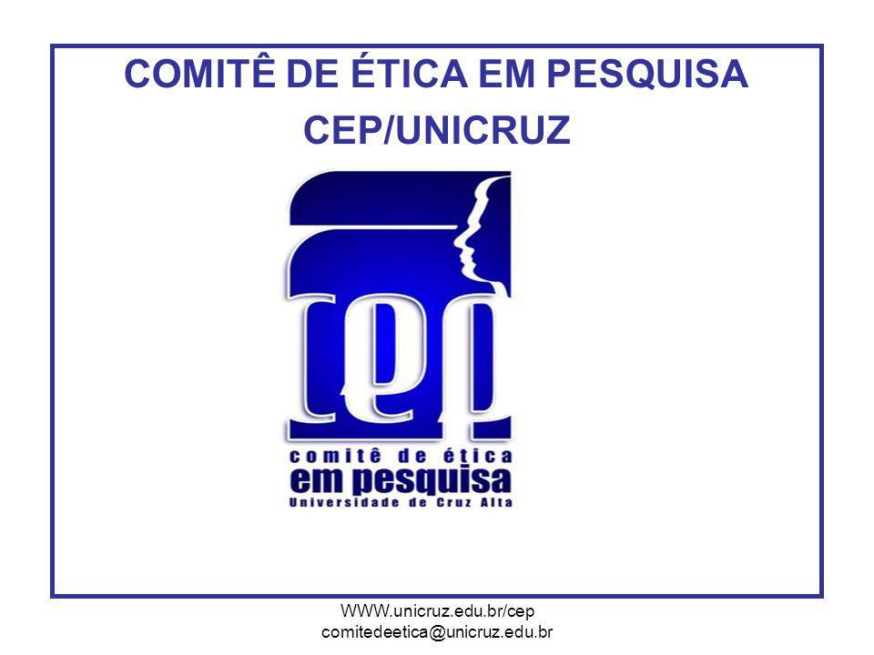 COMITÊ DE ÉTICA EM PESQUISA CEP/UNICRUZ