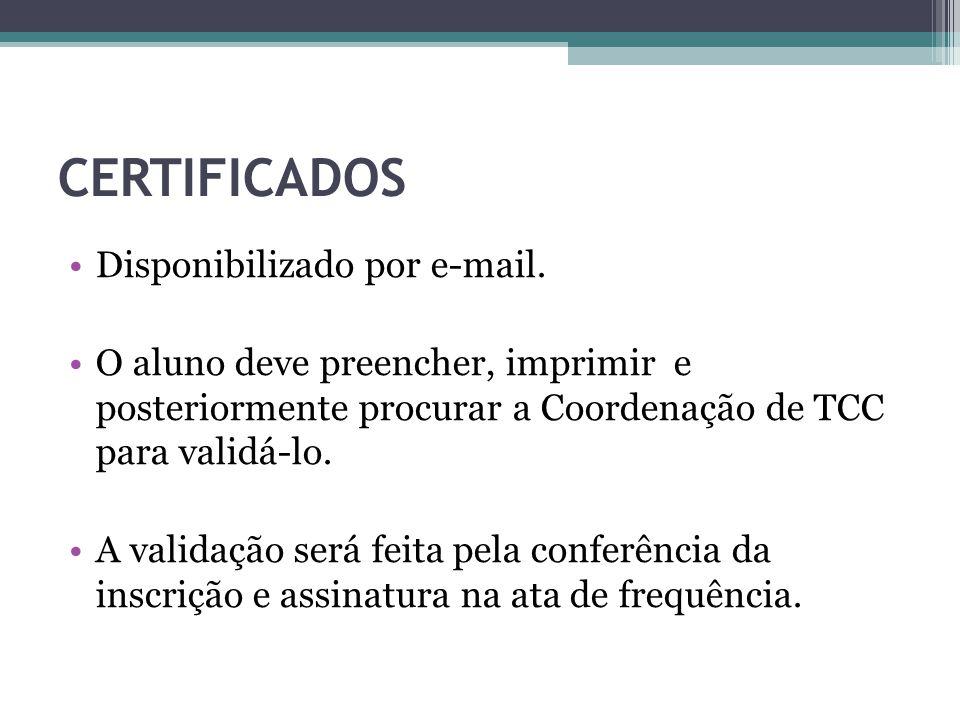 CERTIFICADOS Disponibilizado por e-mail.