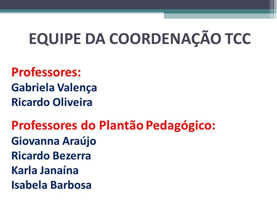 EQUIPE DA COORDENAÇÃO TCC
