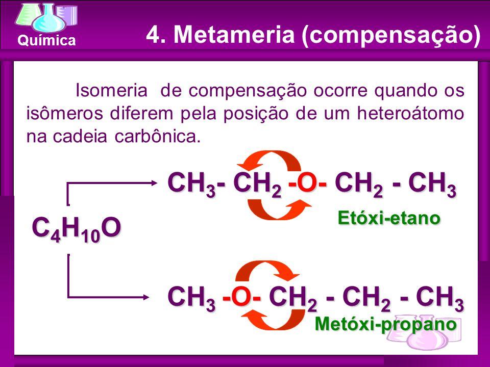 CH3- CH2 -O- CH2 - CH3 Etóxi-etano C4H10O CH3 -O- CH2 - CH2 - CH3