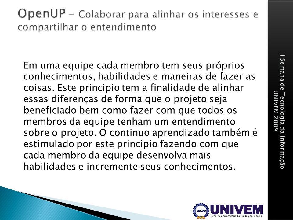 OpenUP - Colaborar para alinhar os interesses e compartilhar o entendimento