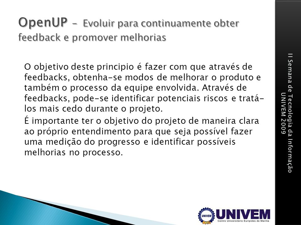 OpenUP - Evoluir para continuamente obter feedback e promover melhorias