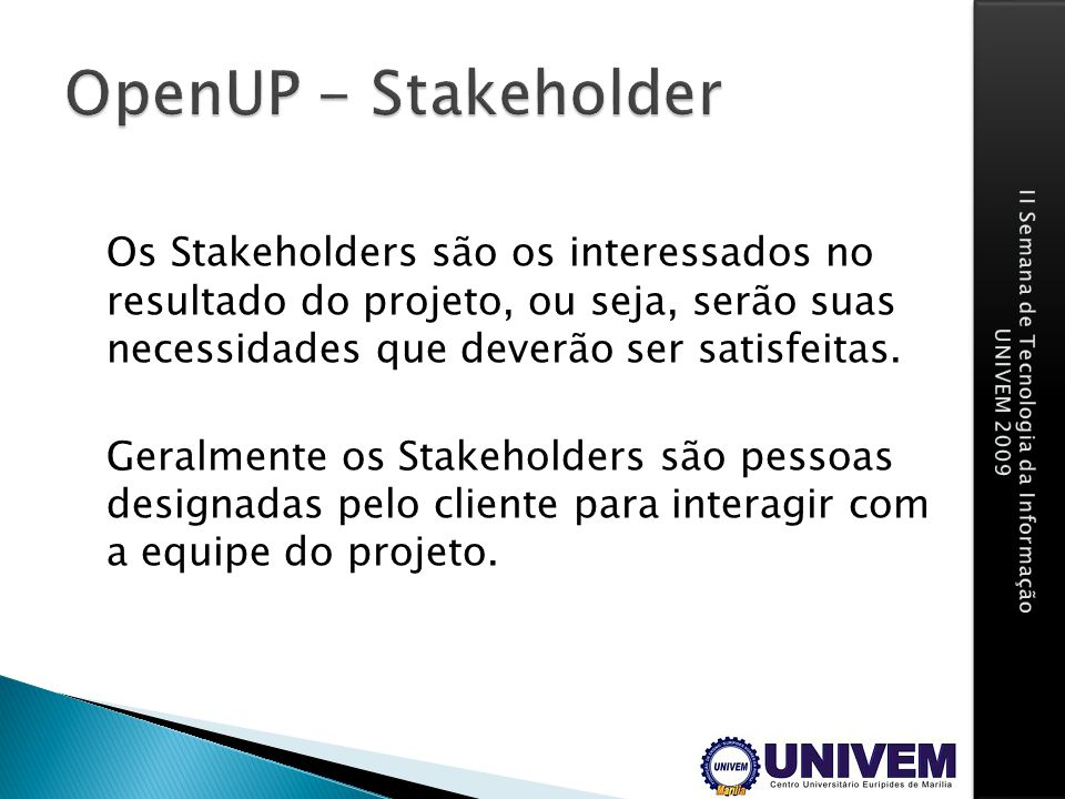 OpenUP - Stakeholder