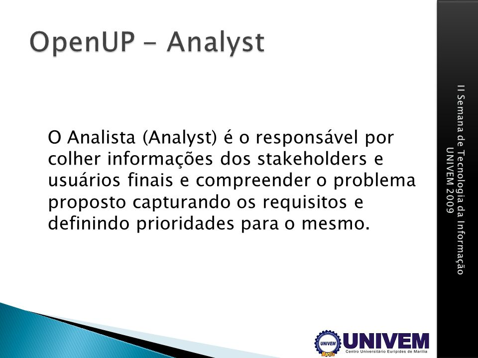 OpenUP - Analyst