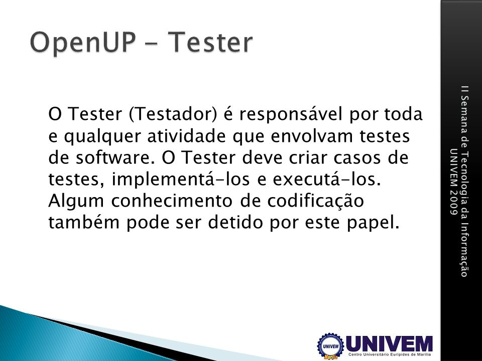 OpenUP - Tester