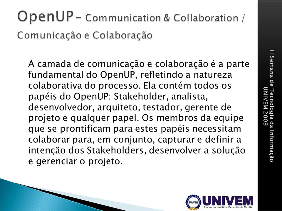 OpenUP – Communication & Collaboration / Comunicação e Colaboração
