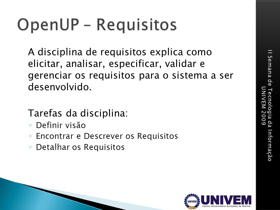 OpenUP – Requisitos Tarefas da disciplina: