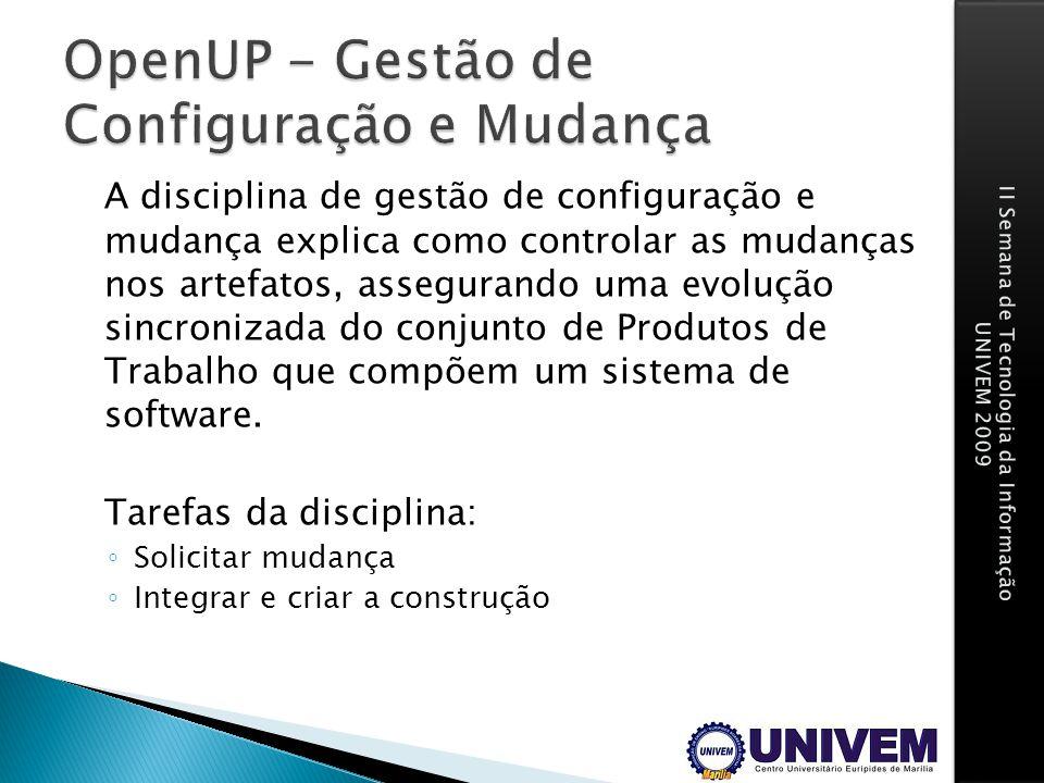 OpenUP - Gestão de Configuração e Mudança
