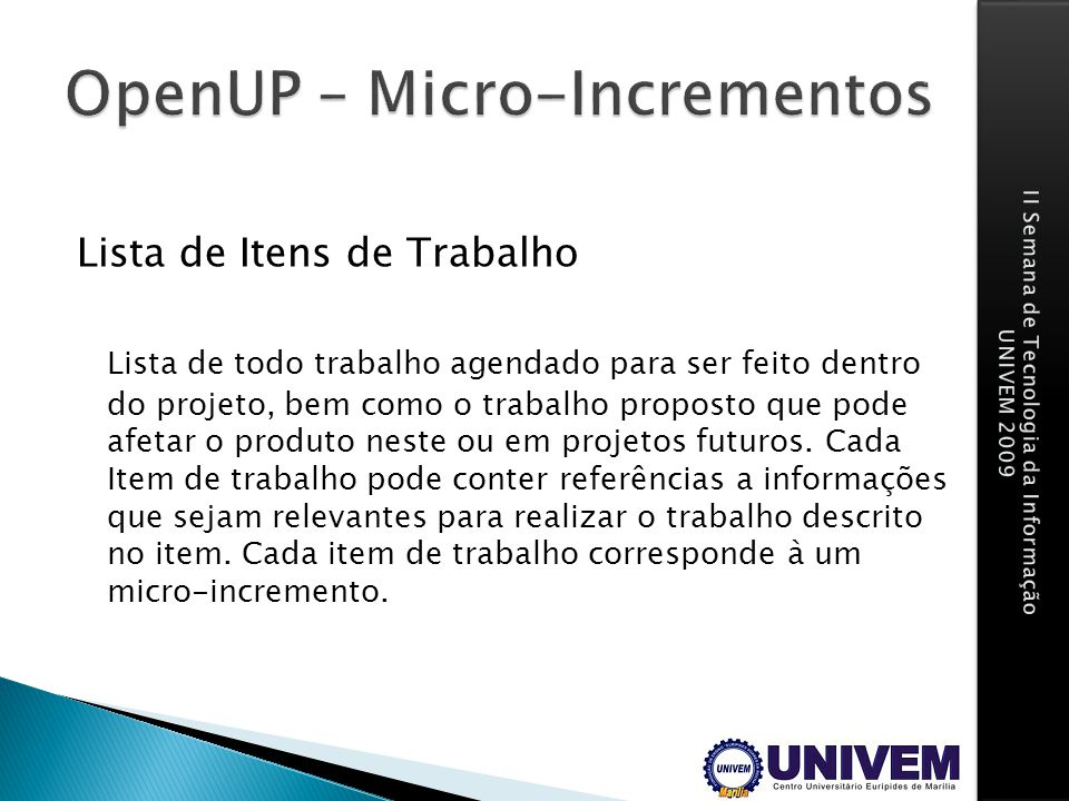 OpenUP – Micro-Incrementos