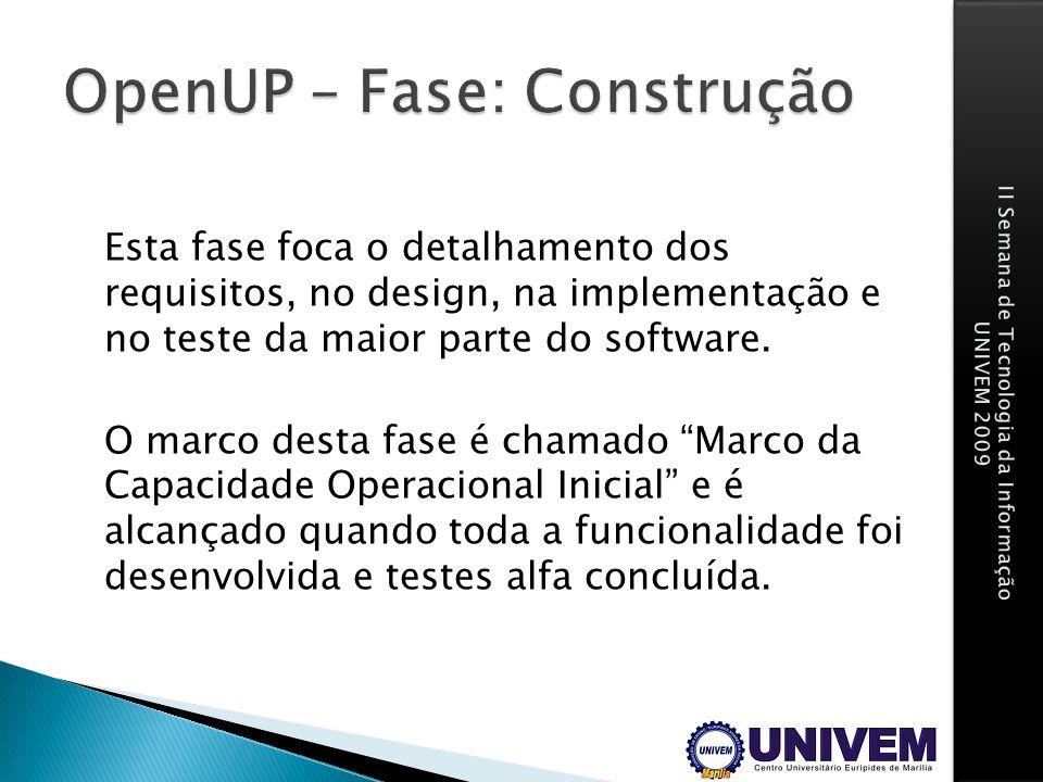 OpenUP – Fase: Construção