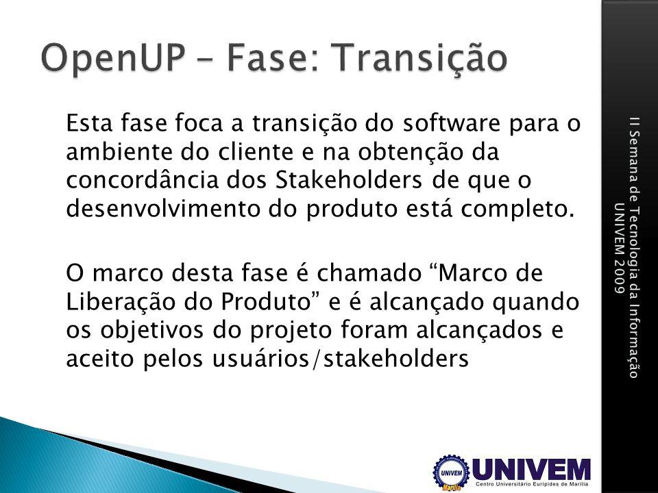 OpenUP – Fase: Transição