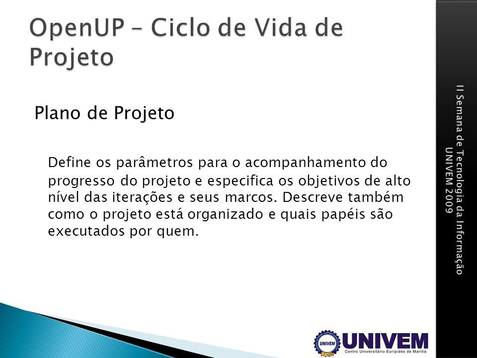 OpenUP – Ciclo de Vida de Projeto