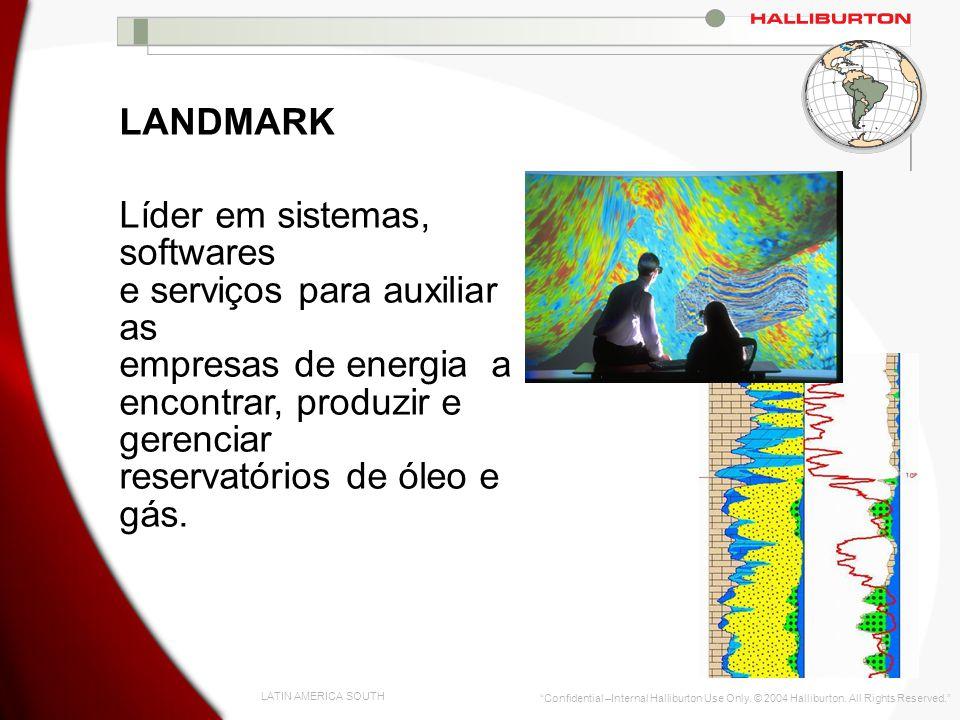 LANDMARK Líder em sistemas, softwares e serviços para auxiliar as empresas de energia a encontrar, produzir e gerenciar reservatórios de óleo e gás.